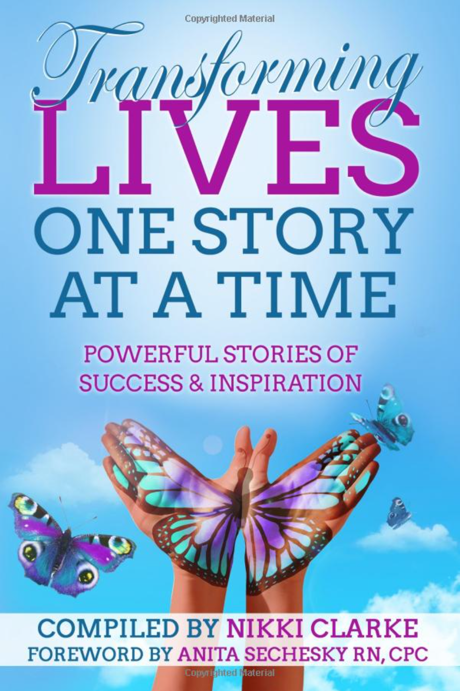 Transforming Lives One Story at a Time